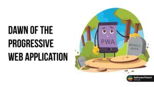 Dawn-of-the-Progressive-Web-Application