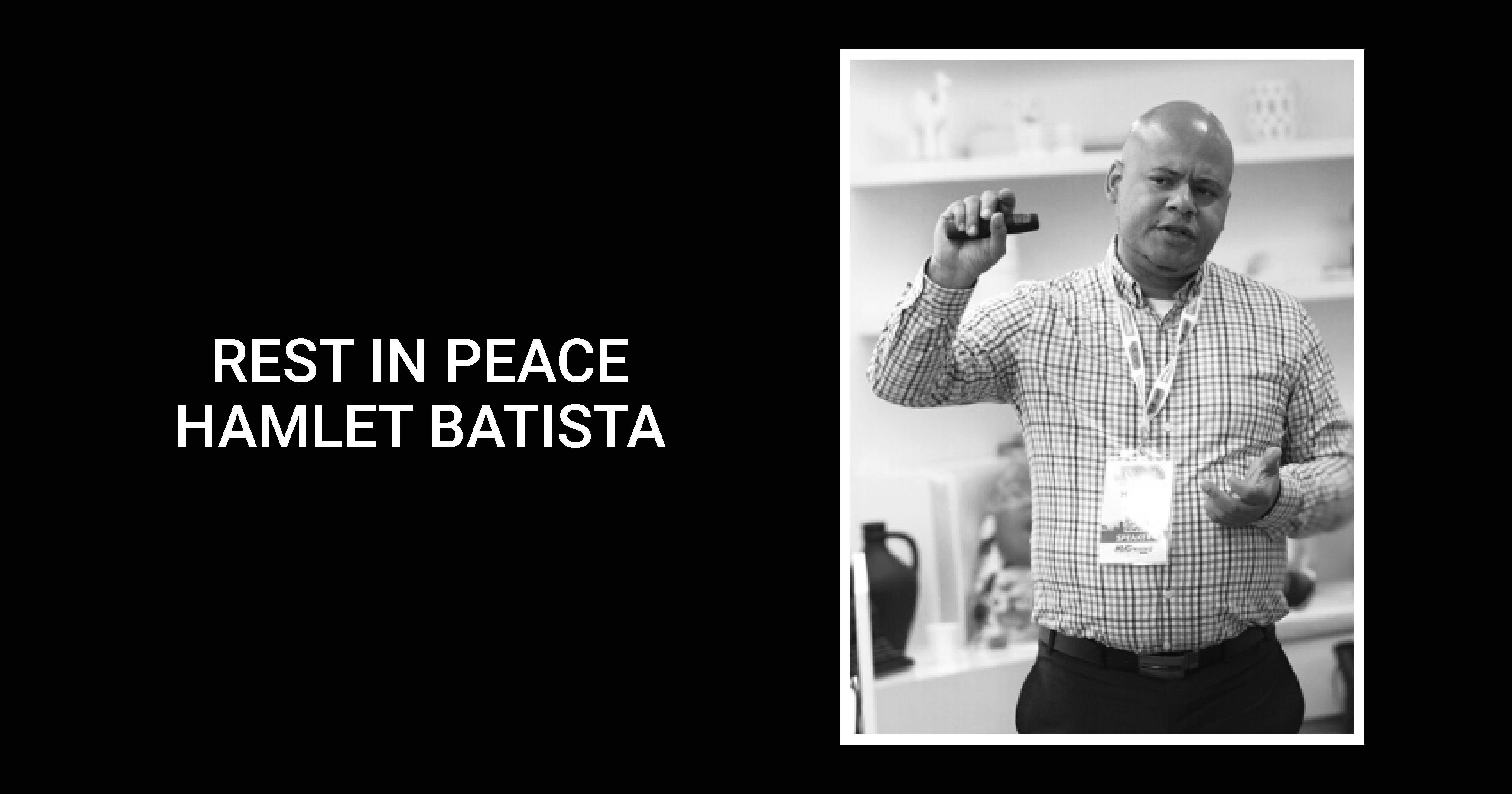 In Memory of Hamlet Batista